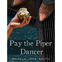 Pay the Piper, Dancer