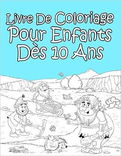 Livre De Coloriage Pour Enfants Des 10 Ans Pour Garcon