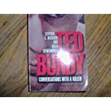 Ted Bundy: Conversations with a Killer (Signet Non-Fiction)