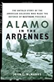 Front cover for the book Alamo in the Ardennes by John C. McManus