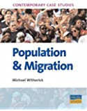 AS/A2 Geography Contemporary Case Studies: Population & Migration