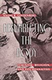 Resurrecting the Body, Naomi R. Goldenberg, 0824513770