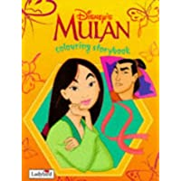 Mulan: Colouring Storybook (Disney: Classic Films)