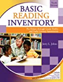 Basic Reading Inventory : Pre-Primer Through Grade Twelve and Early Literacy Assessments, Johns, Jerry L., 0757551270