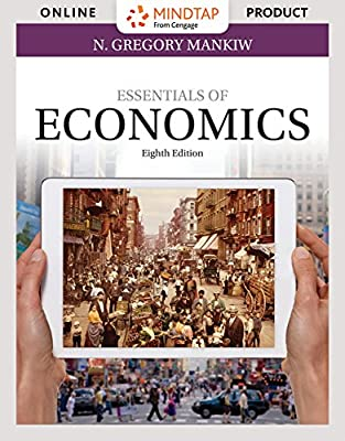 MindTap Economics for Mankiw's Essentials of Economics, 8th Edition