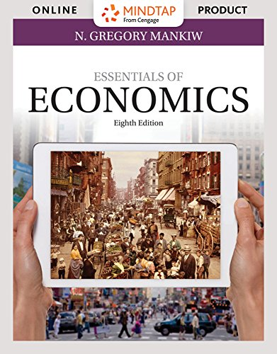 MindTap Economics for Mankiw's Essentials of Economics, 8th Edition by Cengage Learning