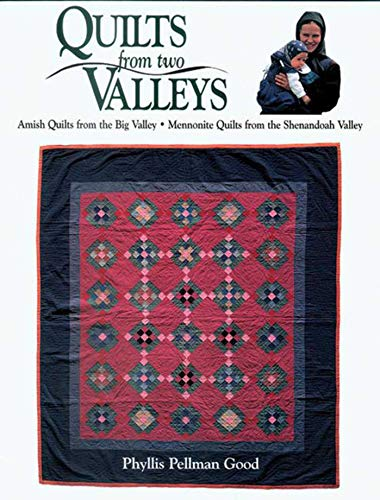 Quilts from two Valleys: Amish Quilts From The Big Valley-Mennonite Quilts From The Shenandoah Valley Bow Tie Quilt Pattern
