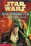 The Call to Vengeance (Star Wars: Jedi Apprentice)