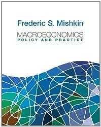 Macroeconomics: Policy and Practice (Pearson Series in Economics)