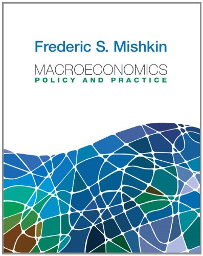 Macroeconomics: Policy and Practice (Pearson Series in Economics)