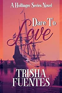 Dare to Love: A Hollinger Series Novel