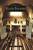 Ellis Island   (NJ)  (Images  of  America)