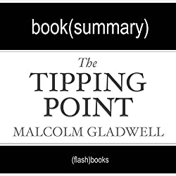 The Tipping Point by Malcolm Gladwell: Book Summary