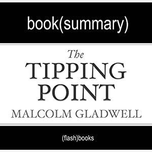 The Tipping Point by Malcolm Gladwell: Book Summary Audiobook