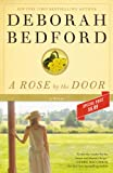 Front cover for the book A Rose by the Door by Deborah Bedford