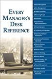 Every Manager's Desk Reference, Alpha Books Staff, 0028642686