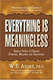 Everything Is Meaningless, W E Andre, 0976194309