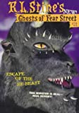 Escape of the He-Beast (Ghosts of Fear Street, No 31)