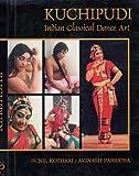 Kuchipudi: Indian Classical Dance Art