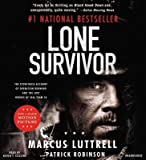 Lone Survivor( The Eyewitness Account of Operation Redwing and the Lost Heroes of Seal Team 10)[LONE SURVIVOR 12D][ABRIDGED][Compact Disc]