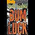 Bum Luck (Lassiter, Solomon & Lord Book 2)