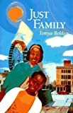 Just Family, Tonya Bolden, 0525651926