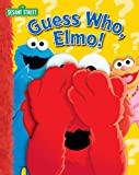 Guess Who, Elmo!, Wendy Wax and Ernie Kwiat, 0794412114