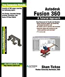 Autodesk Fusion 360: A Tutorial Approach