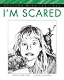 img - for I'm Scared (Dealing with Feelings) book / textbook / text book