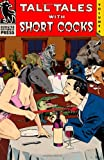 Image of Tall Tales with Short Cocks Vol. 4