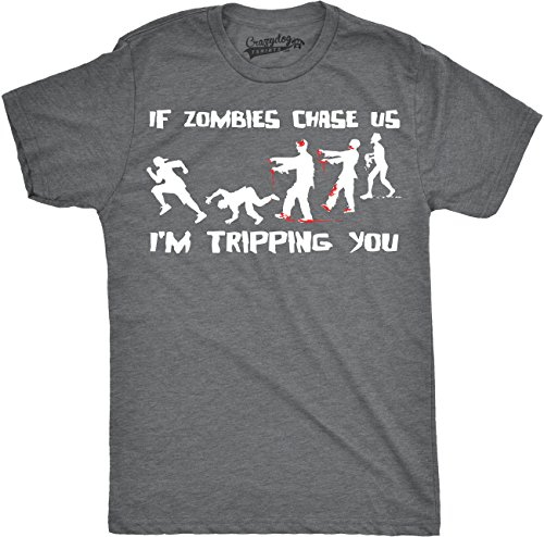 Mens If Zombies Chase Us I'm Tripping You Funny T Shirt Living Dead Tee for Guys (Dark Heather Grey) - M ()