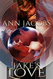 Jake's Love (Courthouse Connections Book 7)