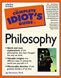 Complete Idiot's Guide to Philosophy, Jayne Stephenson, 0028619811