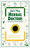 Lets Play Herbal Doctor, Joel Wallach and Ma Lan, 0970149077