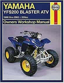yamaha yfs200 blaster atv 1988 thru 2002 200cc owners 39 workshop manual john haynes. Black Bedroom Furniture Sets. Home Design Ideas