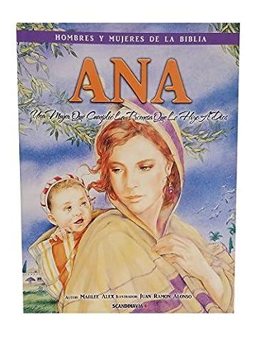 Ana, la mujer que mantuvo su promesa a Dios Libro de la historia de la Biblia para los niños-Elkanah-Dios-Señor-Primer amor-Ramah-Paz de Dios- Oración ... la cubierta de Faith-Soft (Spanish (Biblia Oraciones Y Promesas)