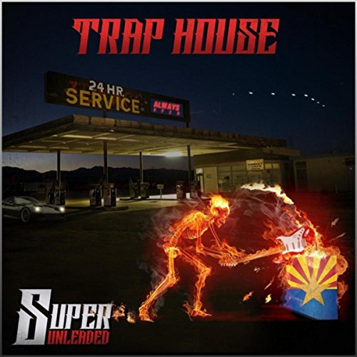 Super Unleaded [Explicit]