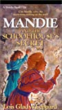 Front cover for the book Mandie and the Schoolhouse's Secret by Lois Gladys Leppard