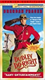 Dudley Do-Right [VHS]