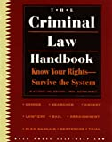The Criminal Law Handbook, Paul Bergman and Sara J. Berman-Barrett, 0873373812