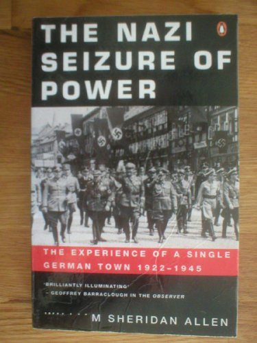 The Nazi Seizure of Power by William Sheridan Allen (1995-03-30)