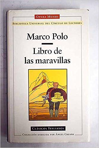 Libro de las maravillas: Amazon.es: Polo, Marco: Libros