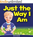 "Children's Book: ""Just The Way I Am"":..."
