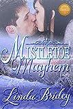 Mistletoe Mayhem: Historical Western Cowboy Romance Novel (Dawson Chronicles Book 1)