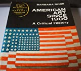American art since 1900: a critical history
