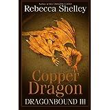 Dragonbound 3: Copper Dragon (Volume 3)