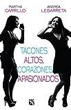 Tacones altos, corazones apasionados (Spanish Edition)