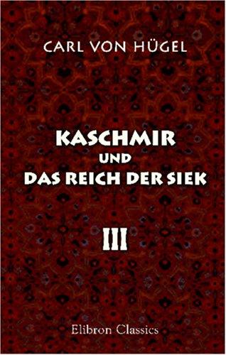 Kaschmir und das Reich der Siek: Band III (German Edition) ebook