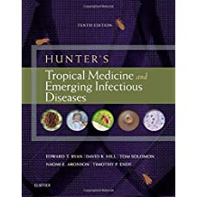 Hunter's Tropical Medicine and Emerging Infectious Diseases, 10e