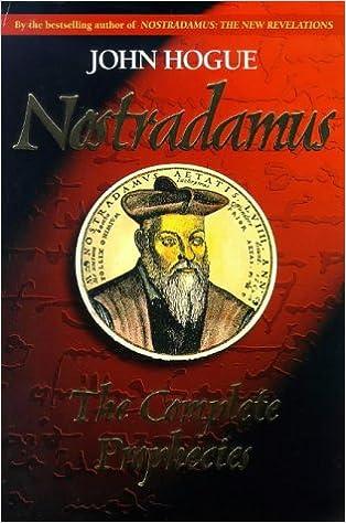 Nostradamus: The Complete Prophecies: John Hogue